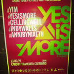 The night IndyWales became the best gig in town